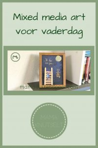 Pinterest - mixed media art voor vaderdag