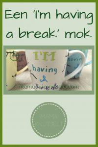 Pinterest - 'I'm having a break' mok