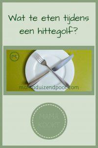 Pinterest - eten tijdens een hittegolf
