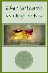 Pinterest - Elfen lantaarns van lege potjes