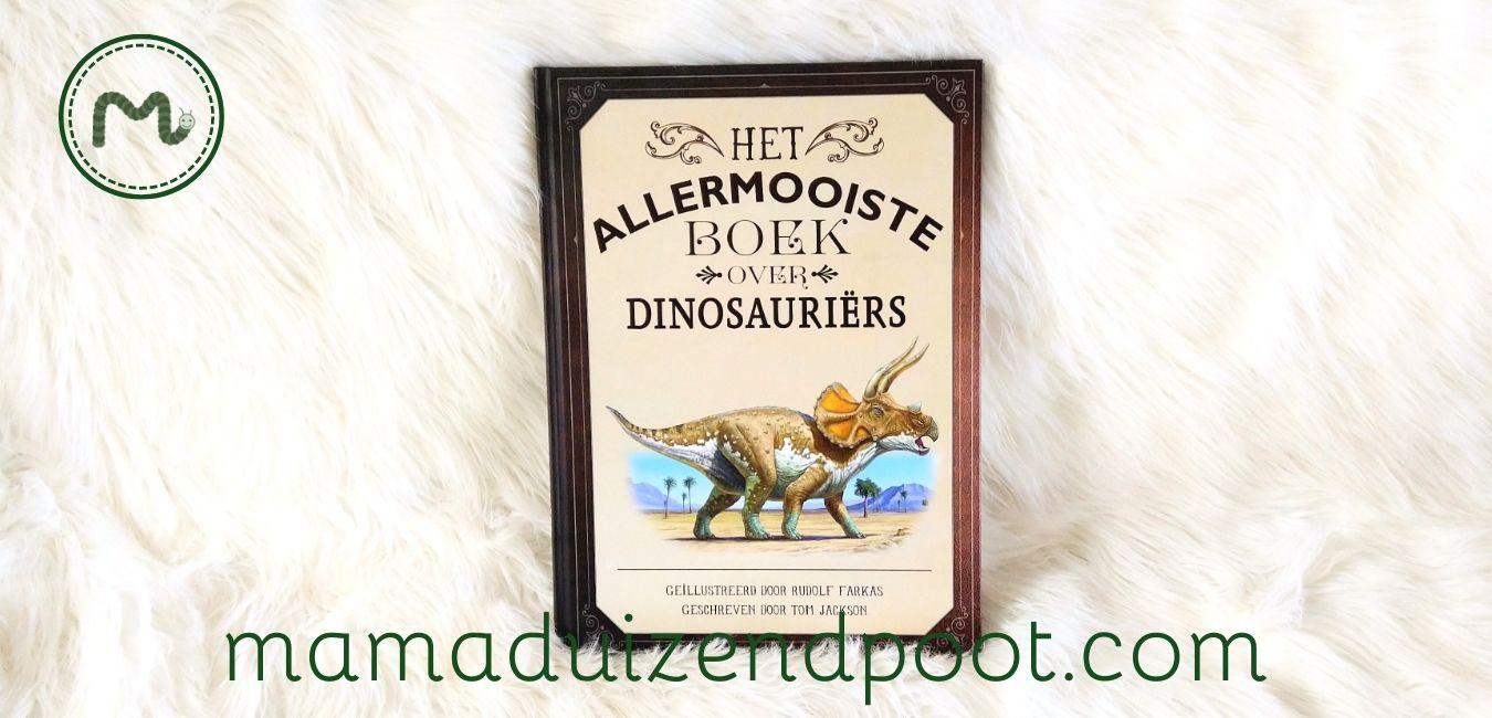 het allermooiste boek over dinosauriers