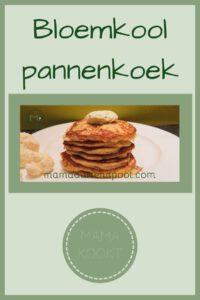 Pinterest - Bloemkool pannenkoek