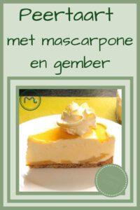 Pinterest - peertaart met mascarpone en gember